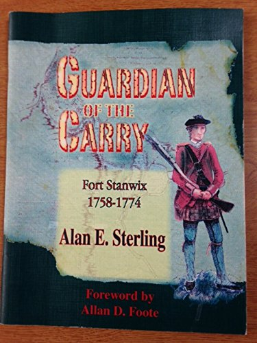 Guardian of the Carry Fort Stanwix 1758-1774.