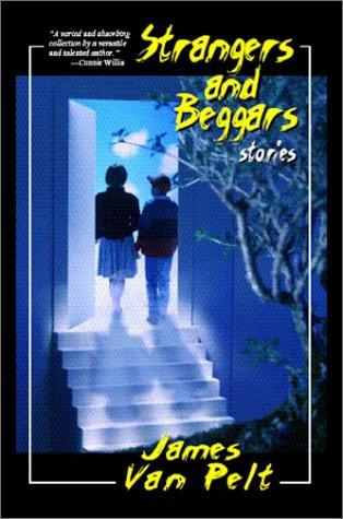 9780966818451: Strangers and Beggars