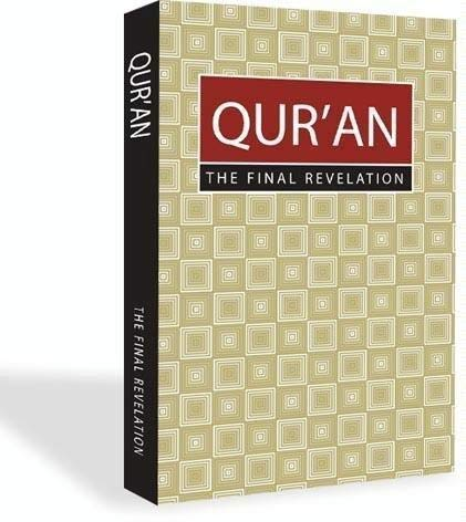 QUR'AN The Final Revelation: Finalrevelation.net; Editor-Abdul Hye