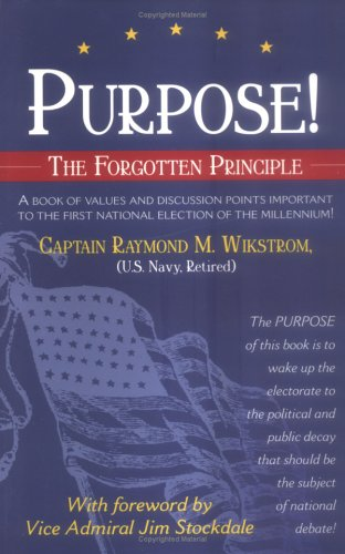 9780966823127: Purpose! The Forgotten Principle
