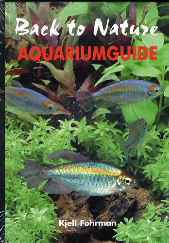 9780966825527: Back to Nature: Aquariumguide