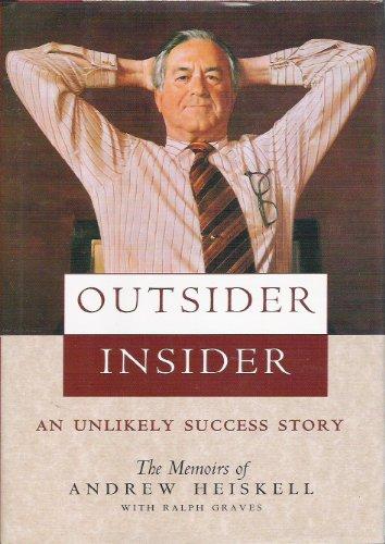 Outsider, Insider: Heiskell, Andrew; Graves, Ralph