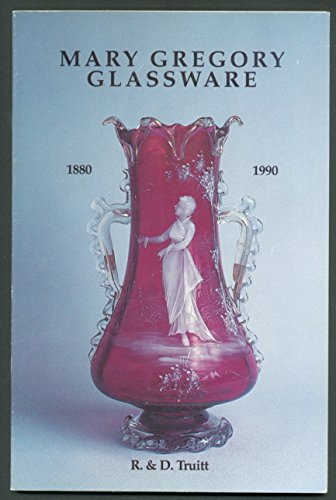9780966837605: Mary Gregory Glassware: 1880-1990