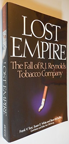 9780966840124: Lost Empire - The Fall of R.J. Reynolds Tobacco Company