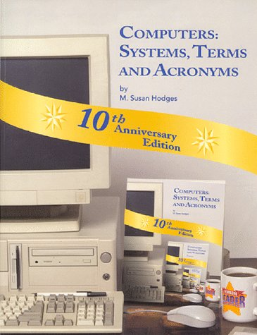 Computers Systems, Terms, and Acronyms: Hodges, M. Susan