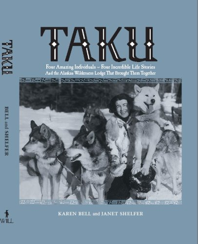 Taku: Four Amazing Individuals--Four Incredible Life Stories: Bell, Karen; Shelfer,