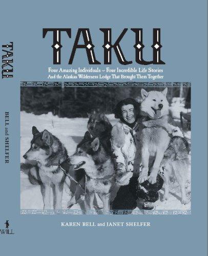 Taku: Bell, Karen and Janet Shelfer
