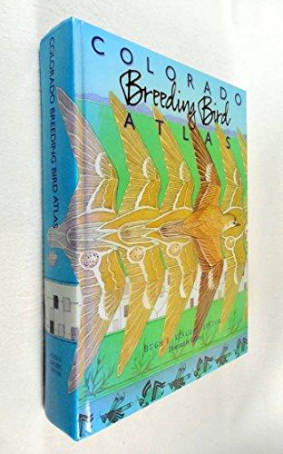 9780966850604: Colorado breeding bird atlas