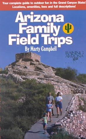 Arizona Family Field Trips: Marty Campbell