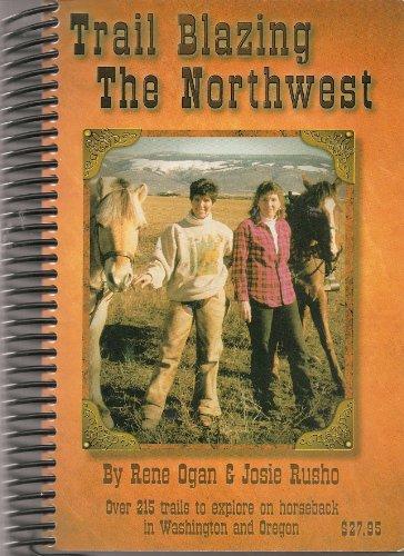 Trail Blazing the Northwest: Rene Ogan; Josie