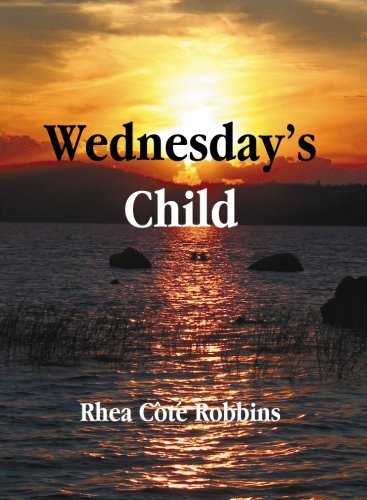 9780966853643: Wednesdays Child
