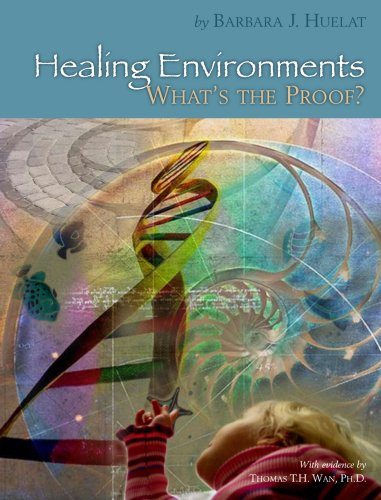 9780966854534: Healing Environments, What's The Proof?