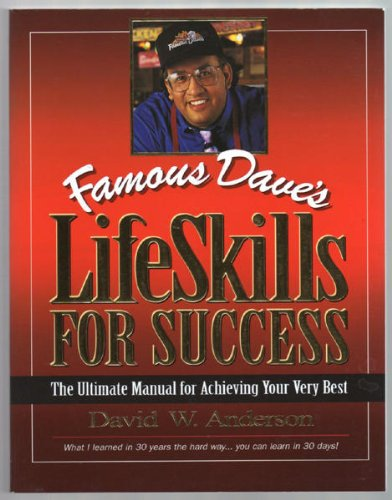 9780966854817: Famous Dave's LifeSkills for Success: The Ultimate Manual for Achieving Your Very Best