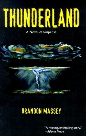 9780966859188: Thunderland: A Novel of Suspense