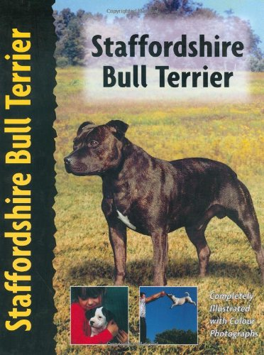 9780966859294: Staffordshire Bull Terrier (Dog Breed Book) (Pet Love)
