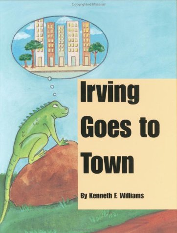 Irving Goes to Town: Kenneth F. Williams