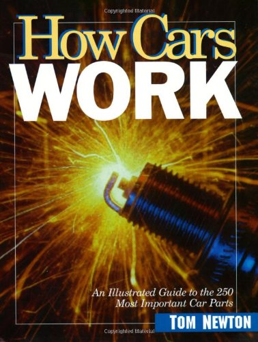 9780966862300: How Cars Work