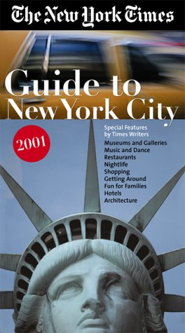 New York Times Guide to New York City 2001