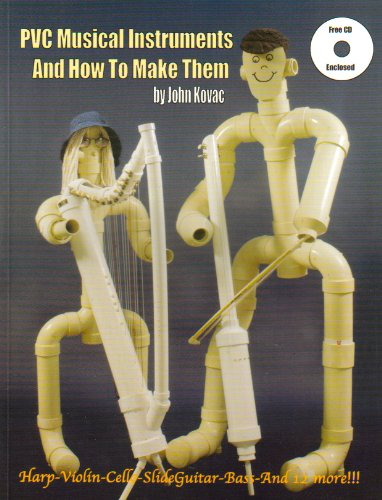 9780966866827: PVC Musical Instruments And How To Make Them