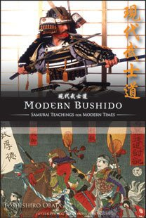 9780966867763: Modern Bushido, Samurai Teachings for Modern Times