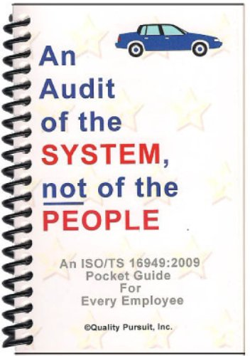 9780966869910: An Audit of the System, not of the People / An ISO/TS 16949:2009 Pocket Guide...