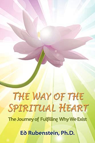 9780966870022: The Way of The Spiritual Heart
