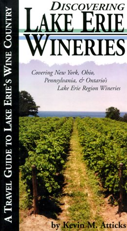 Discovering Lake Erie Wineries [Paperback]