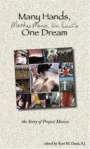9780966871685: Many Hands, One Dream: the Story of Project Mexico