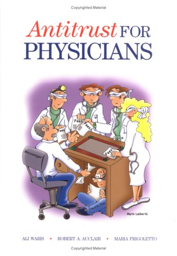 9780966873115: Antitrust for Physicians