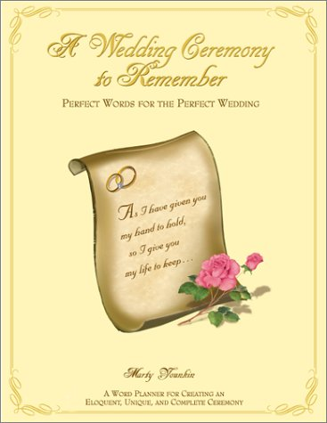 9780966874518: A Wedding Ceremony To Remember: Perfect Words for the Perfect Wedding