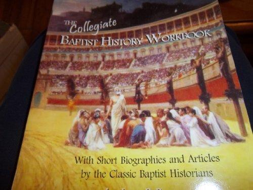 The Baptist History Workbook [Paperback] [Jan 01,: James R. Beller