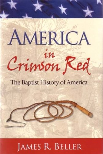9780966876635: America In Crimson Red: The Baptist History Of America