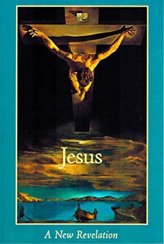 Jesus: A New Revelation: Michael Foundation