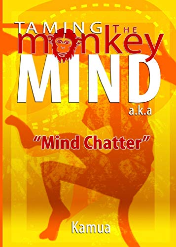 9780966878608: Taming the Monkey Mind: a.k.a