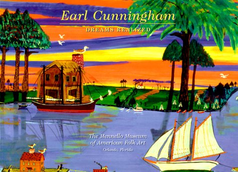 Earl Cunningham : Dreams Realized: Cunningham, Earl {Artist} and H. Barbara Weinberg {An Essay ...