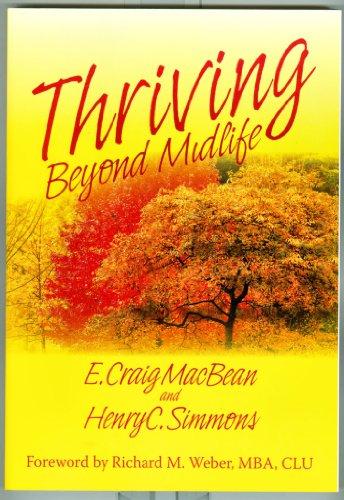 9780966881325: Thriving Beyond Midlife
