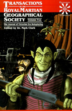 9780966892611: Transactions of the Royal Martian Geographical Society: The Journal of Victorian Era Roleplaying