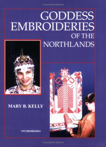 9780966892949: Goddess Embroideries of the Northlands