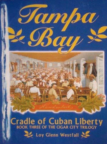 9780966894820: Tampa Bay: Cradle of Cuban liberty