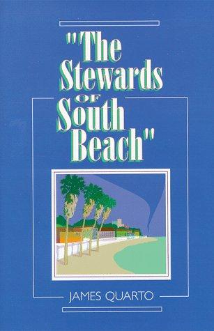 The Stewards of South Beach: Quarto, James