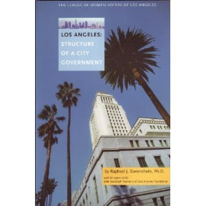 9780966899115: Los Angeles: Structure of a City Government