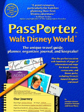 9780966899405: Passporter Walt Disney World: The Unique Travel Guide, Planner, Organizer, Journal, and Keepsake (The Unique Travel Guide, Planner, Organizer, Journal & Keepsake, Passporter Ser)