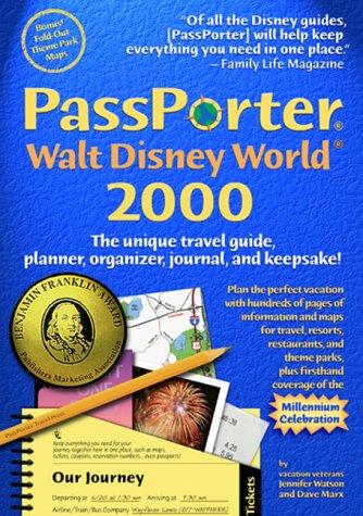 PassPorter Walt Disney World 2000: The unique: Jennifer Watson, Dave