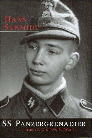9780966904741: SS Panzergrenadier: A True Story Of World War II