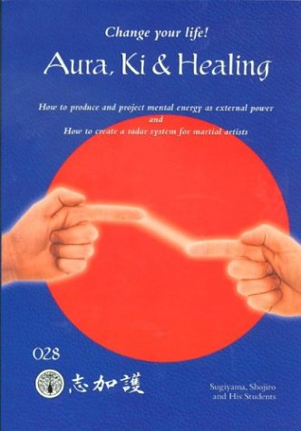 9780966904840: Aura, Ki, and Healing, 2002 Edition