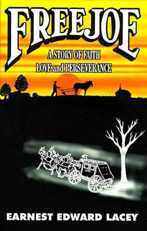 9780966907612: Freejoe: A Story of Faith, Love and Peseverance