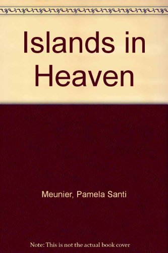 9780966909524: Islands in Heaven