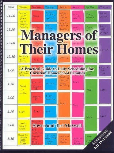 9780966910704: Managers of Their Homes: A Practical Guide to Daily Scheduling for Christian Homeschool Families