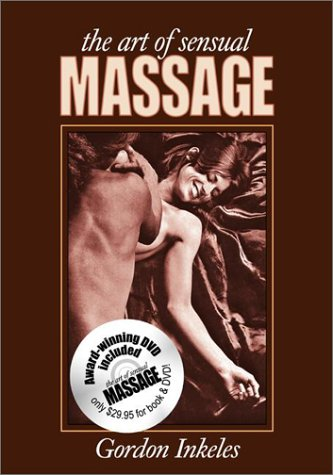 9780966914979 Art Of Sensual Massage The Book And Dvd Set