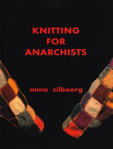 9780966915372: Knitting for Anarchists